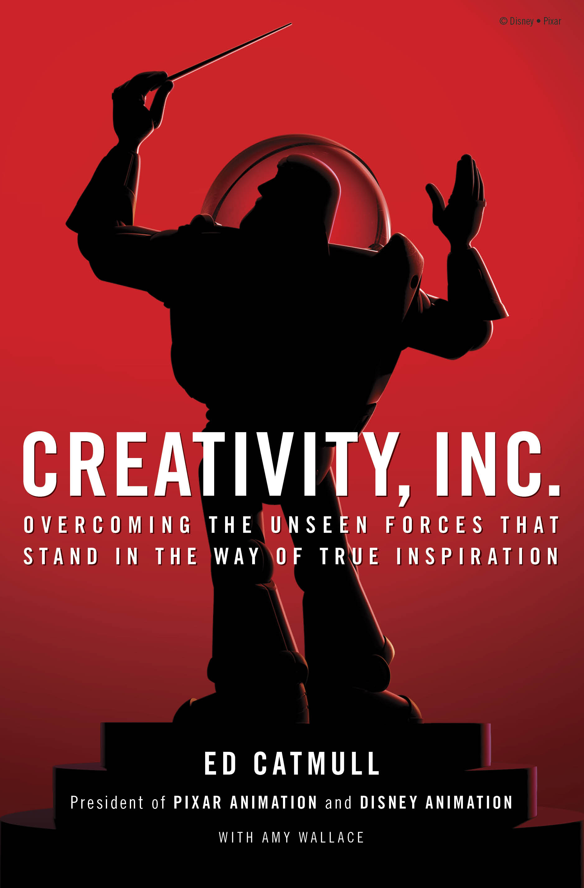 """Creativity, Inc,"" New Book From Pixar President Ed Catmull Now Available"